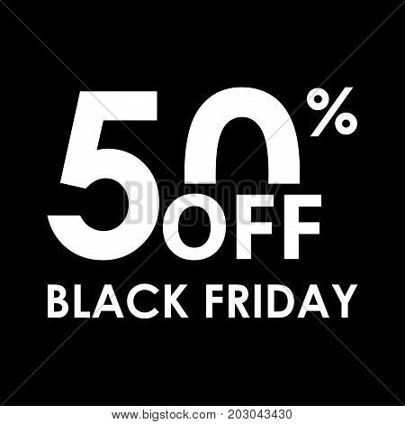 50% off. Black Friday design template. Sales discount price shopping and low price symbol. Vector illustration.