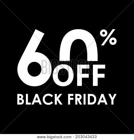 60% off. Black Friday design template. Sales discount price shopping and low price symbol. Vector illustration.