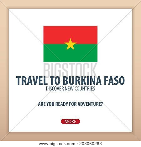 Travel To Burkina Faso. Discover And Explore New Countries. Adventure Trip.