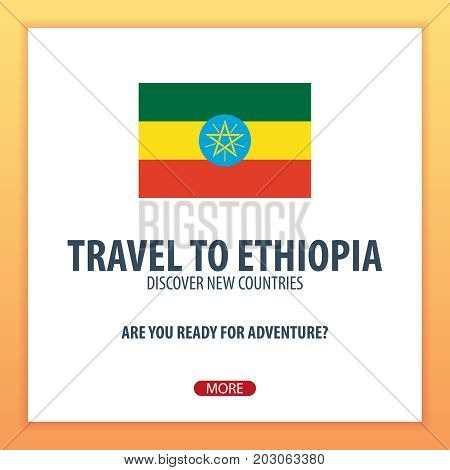 Travel To Ethiopia. Discover And Explore New Countries. Adventure Trip.