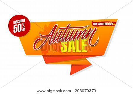 Autumn Sale special offer banner with hand lettering for seasonal business, commerce and advertising. Discount 50% off. This weekend only. Vector illustration.