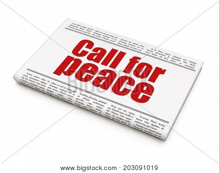 Political concept: newspaper headline Call For Peace on White background, 3D rendering