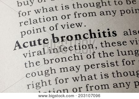 Fake Dictionary Dictionary definition of the word Acute bronchitis. including key descriptive words.