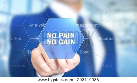 No Pain No Gain, Businessman Working On Holographic Interface, Motion Graphics