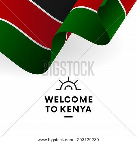 Welcome to Kenya. Kenya flag. Patriotic design. Vector illustration.