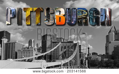 Pittsburgh collage text over a view of the city skyline