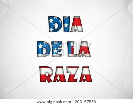 illustration of Dia De La Raza text in US flag background on the occasion of Columbus Day