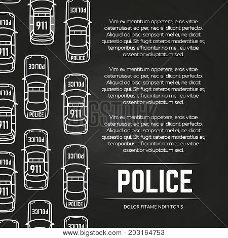 Chalkboard police poster with cars design. Background and banner chalkboard, vector illustration