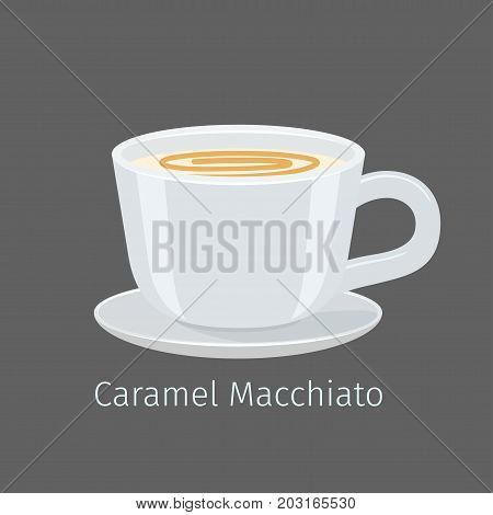 Porcelain cup on saucer with caramel macchiato flat vector. Sweet invigorating drink with caffeine. Tasty coffee with milk and nasty additive illustration for coffee house and cafe menus design poster