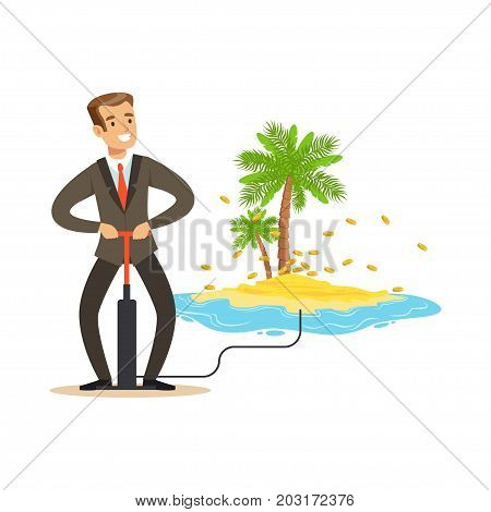 Man in a business suit pumping the money to offshore tropical island, hidden in offshore wealth resources vector Illustration on a white background