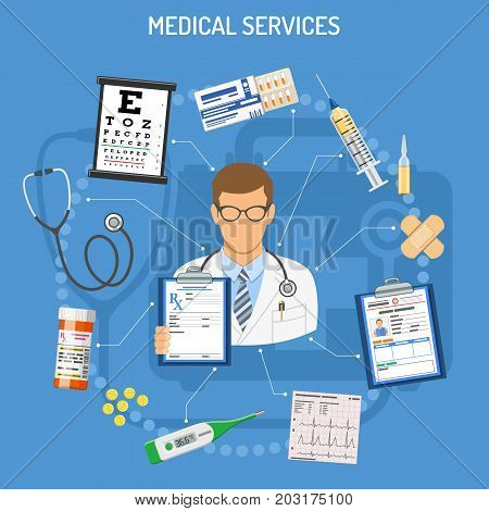 Medical Services Concept with flat icons doctor, prescription, stethoscope, medical record, syringe,  sight table. isolated vector illustration