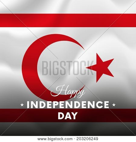 Banner or poster of Northern Cyprus independence day celebration. Waving flag. Vector illustration.