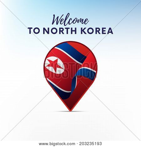 Flag of North Korea in shape of map pointer or marker. Welcome to North Korea. Vector illustration.