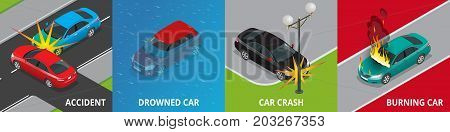 Isometric road accident, drowned car, car crash, burning car concept Vector illustration Accident road situation used for workflow layout, game, diagram, number options, web design and infographics.