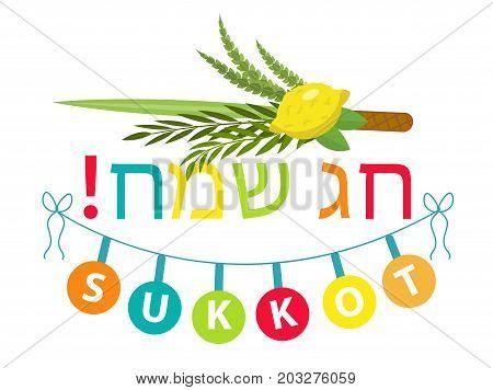 Happy Sukkot typography flat style with etrog, lulav, Arava, Hadas. Isolated on white background. Vector illustration