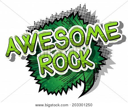 Awesome Rock - Comic book word on abstract background.