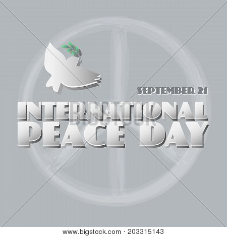 Vector Peace dove with olive branch and peace symbol for International Peace Day poster.