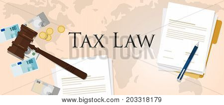 Tax law gavel hammer with money and paper international court of financial dispute revenue income financial verdict penalty vector