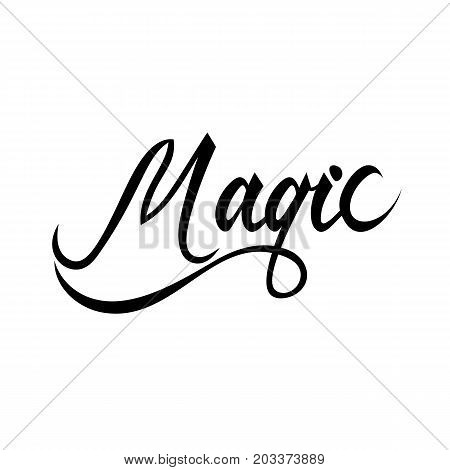 Magic lettering text. Modern calligraphy style illustration.