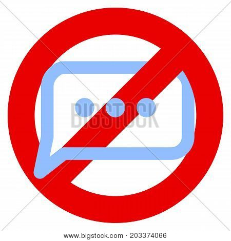 No chat prohibition sign vector illustration. Flat style design. Colorful graphics