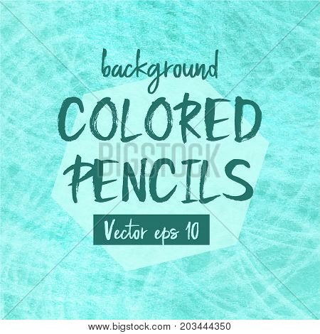 Vector Olored Pencils Background Texture, Sketch