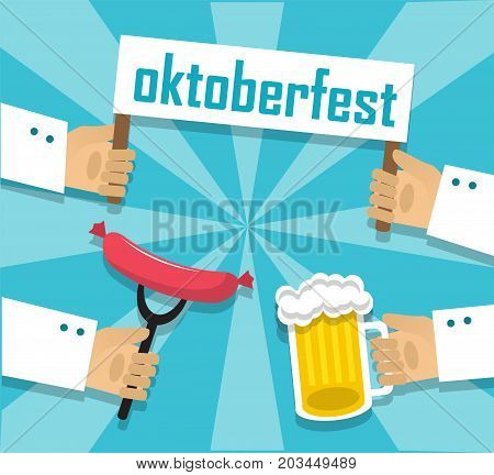 One hand holds a mug of beer with foam, the second hand holds a sausage on the fork and two hands holding an octoberfest poster