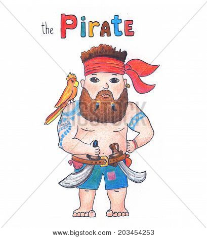 Cute pirate with parrot on white background. Lovely pirate handdrawn illustration with color pencils. Adventure sailor with beard and bandana. Strong man with tattoo and saber. Nursery print for boy