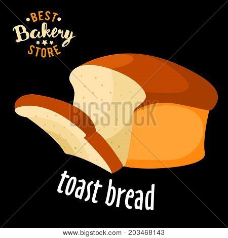 Baked Toast bread vector. Baked bread product