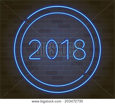 Happy New 2018 Year. Vector holiday illustration of glowing neon 2018 sign. against a brick wall background.