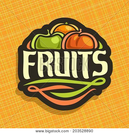 Vector logo for set fresh Fruits: juicy orange, green apple, sweet peach, decorative fruit mix label, sign with original typography font for text fruits on yellow geometric background for grocery shop
