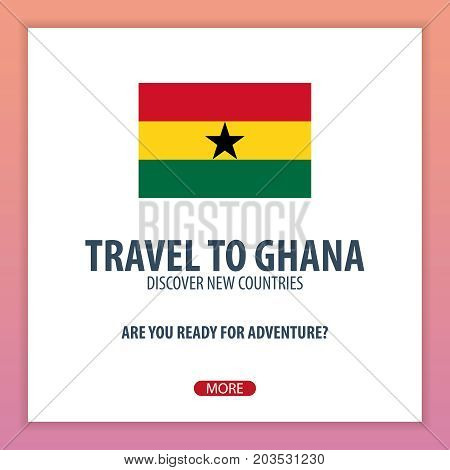 Travel To Ghana. Discover And Explore New Countries. Adventure Trip.