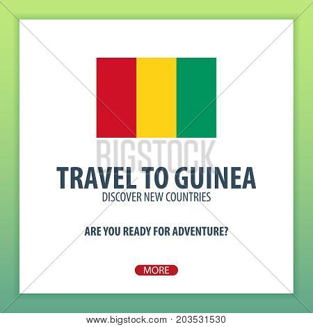 Travel To Guinea. Discover And Explore New Countries. Adventure Trip.