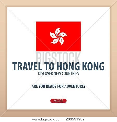 Travel To Hong Kong. Discover And Explore New Countries. Adventure Trip.
