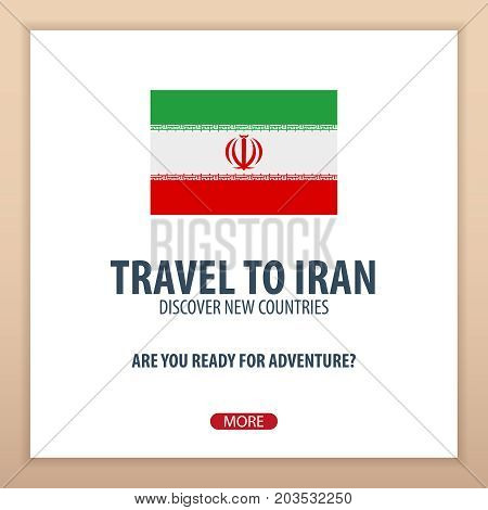 Travel To Iran. Discover And Explore New Countries. Adventure Trip.
