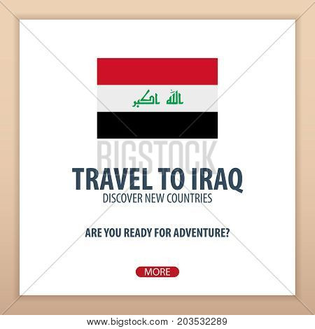 Travel To Iraq. Discover And Explore New Countries. Adventure Trip.