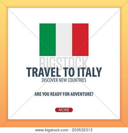Travel To Italy. Discover And Explore New Countries. Adventure Trip.