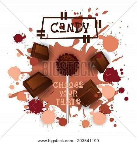 Candy Chocolate Lolly Dessert Colorful Icon Choose Your Taste Cafe Poster Vector Illustration