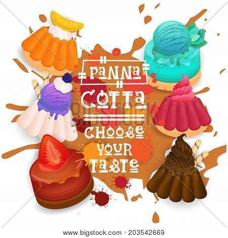 Panna Cotta Set Desserts Collection Colorful Icon Choose Your Taste Cafe Poster Vector Illustration