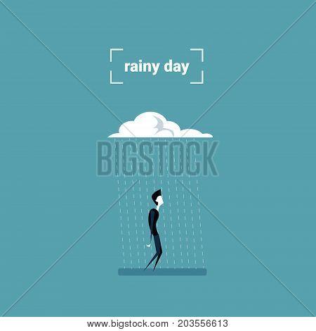 Business Man Standing Under Rain Cloud Rainy Day Problem Concept Flat Vector Illustration