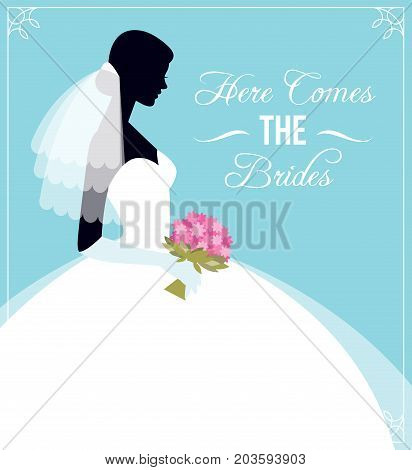 Here Comes The Bride. Template Flyer For The Wedding Party Or Bachelorette Party. Silhouette Of Brid