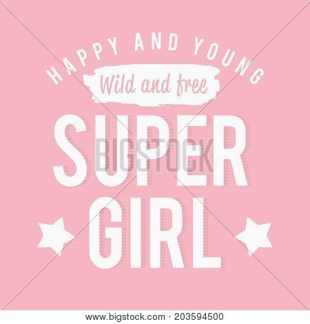 Slogan Graphics For T Shirt. Super Girl, Pink Typography For T Shirt Print