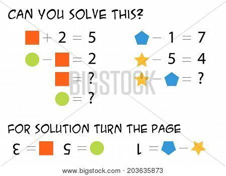 Mathematical riddle for children - find out what numbers do the colorful shapes represents logical task solve the equation