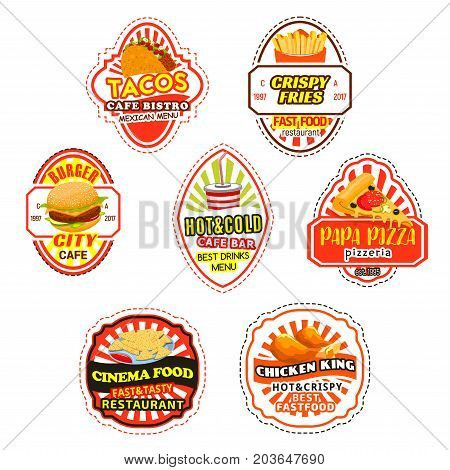Fast food label and badges. Hamburger, pizza, french fries, takeaway soda cup, chicken leg, mexican taco and nacho with sauce isolated sign for fast food restaurant and pizzeria packaging design