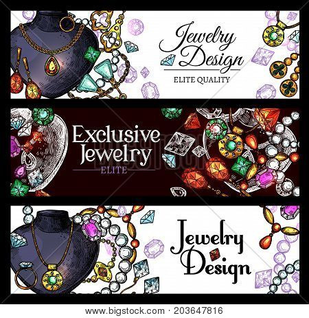 Jewelry and luxury jewel sketch banners. Diamond ring, necklace, earring with precious stone, gold chain, brilliant pendant and bracelet with gemstone. Jewelry shop and fashion themes design