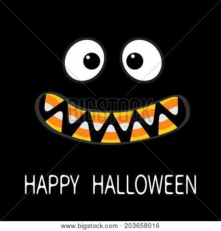 Happy Halloween. Scary monster face emotions. Vampire tooth fang. Big eyes mouth with candy corn teeth. Baby Greeting card. Flat design style . Black background. Vector illustration