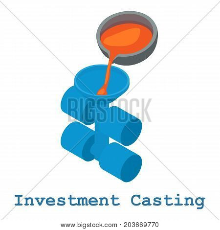 Investment casting metalwork icon. Isometric illustration of investment casting metalwork vector icon for web