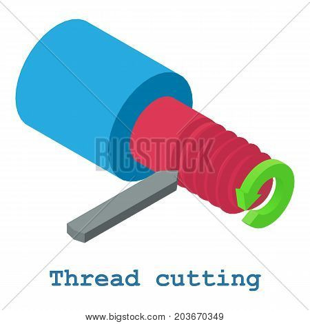 Thread cutting metalwork icon. Isometric illustration of thread cutting metalwork vector icon for web