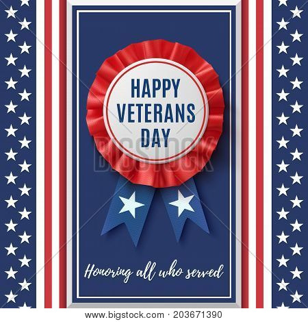 Happy veterans Day badge. Realistic, patriotic, blue and red label with ribbon, on abstract American flag background. Design template for poster, brochure or greeting card. Vector illustration.