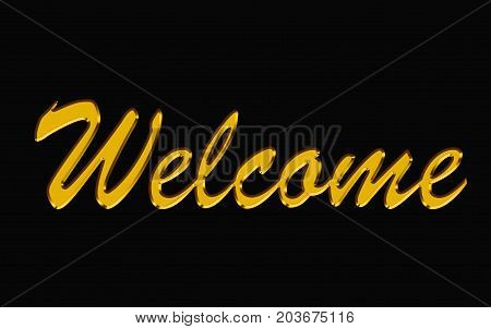 golden text on black background. welcome gold letter.