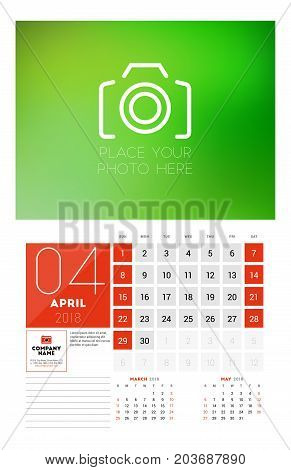 Wall Calendar Template For 2018 Year. April. Vector Design Print Template With Place For Photo. Week